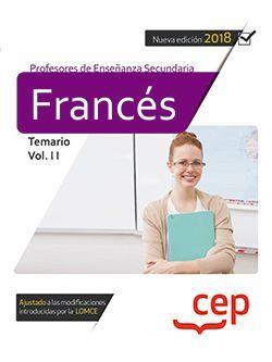 Cuerpo de Profesores de Enseñanza Secundaria. Francés. Temario Vol. II.