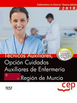 Técnicos Auxiliares, Opción Cuidados Auxiliares de Enfermería, de la Región de Murcia. Test