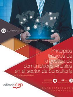 Principios básicos de la gestión de comunidades virtuales en el sector de consultoría (COMM029PO). Especialidades formativas