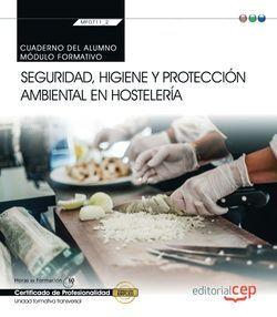 Cuaderno del alumno. Seguridad, higiene y protección ambiental en hostelería (MF0711_2: Transversal). Certificados de profesionalidad