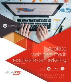 Analítica web para medir resultados de marketing (COMM001PO). Especialidades formativas