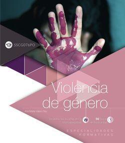 Violencia de género (SSCG076PO). Especialidades formativas