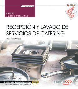 Manual. Recepción y lavado de servicios de catering (MF1090_1). Certificados de profesionalidad. Operaciones básicas de catering (HOTR0308)