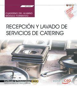 Cuaderno del alumno. Recepción y lavado de servicios de catering (MF1090_1). Certificados de profesionalidad. Operaciones básicas de catering (HOTR0308)