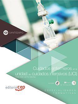 Cuidados enfermeros en la unidad de cuidados intensivos (UCI) (SANT028PO). Especialidades formativas