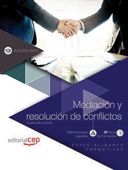 Mediación y resolución de conflictos (ADGD178PO). Especialidades formativas