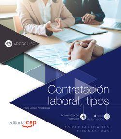 Contratación laboral, tipos (ADGD044PO). Especialidades formativas