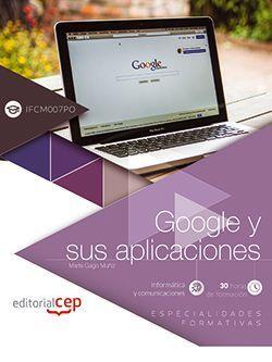 Google y sus aplicaciones (IFCM007PO). Especialidades formativas