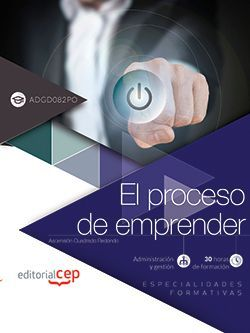 El proceso de emprender (ADGD082PO). Especialidades formativas