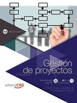 Gestión de proyectos (ADGD128PO). Especialidades formativas