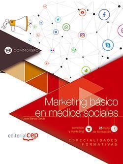 Marketing básico en medios sociales (COMM045PO). Especialidades formativas