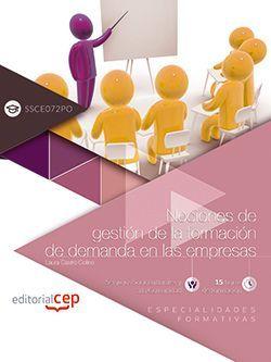 Nociones de gestión de la formación de demanda en las empresas (SSCE072PO). Especialidades formativas