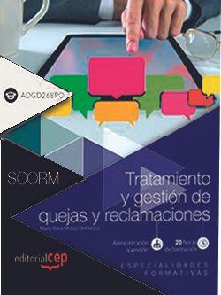 Scorm. Tratamiento y gestión de quejas y reclamaciones (ADGD268PO)