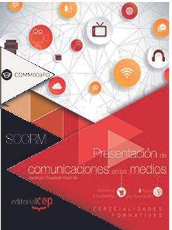 Scorm. Presentación de comunicaciones en los medios (COMM008PO)
