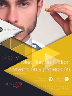Scorm. Medidas de ruidos, prevención y protección (SEAD149PO)