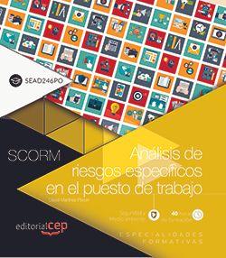 Scorm. Análisis de riesgos específicos en el puesto de trabajo (SEAD246PO)