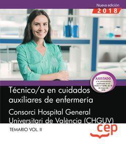 Técnico/a en cuidados auxiliares de enfermería.  Consorci Hospital General Universitari de València (CHGUV). Temario Vol.II