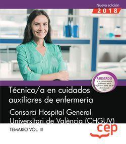 Técnico/a en cuidados auxiliares de enfermería.  Consorci Hospital General Universitari de València (CHGUV). Temario Vol.III