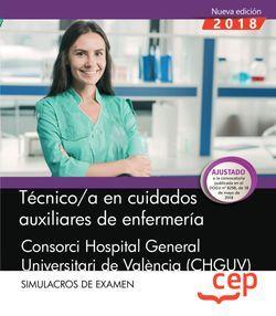 Técnico/a en cuidados auxiliares de enfermería.  Consorci Hospital General Universitari de València (CHGUV). Simulacros de examen