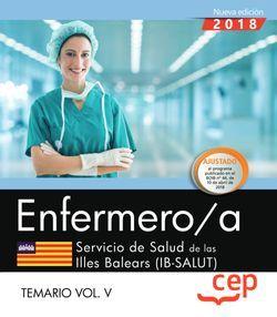 Enfermero/a. Servicio de Salud de las Illes Balears (IB-SALUT). Temario Vol. V