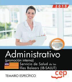 Administrativo (promoción interna). Servicio de Salud de las Illes Balears (IB-SALUT). Temario específico