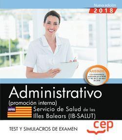 Administrativo (promoción interna). Servicio de Salud de las Illes Balears (IB-SALUT). Test y simulacros de examen