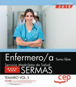 Enfermero/a. Turno libre. Servicio Madrileño de Salud (SERMAS). Temario Vol.II