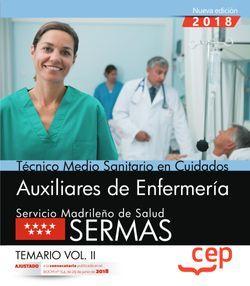 Técnico medio sanitario en cuidados auxiliares de enfermería. Servicio Madrileño de Salud (SERMAS). Temario Vol.II