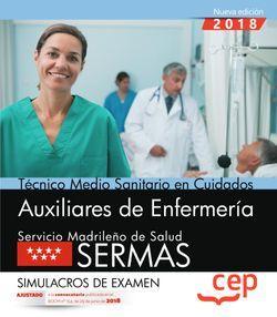 Técnico medio sanitario en cuidados auxiliares de enfermería. Servicio Madrileño de Salud (SERMAS). Simulacros de examen