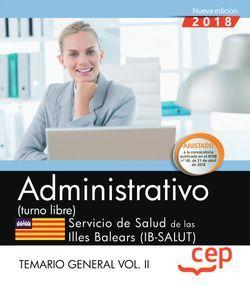 Administrativo (turno libre). Servicio de Salud de las Illes Balears (IB-SALUT). Temario general Vol. II
