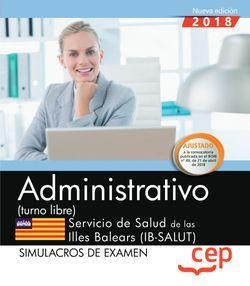 Administrativo (turno libre). Servicio de Salud de las Illes Balears (IB-SALUT). Simulacros de examen