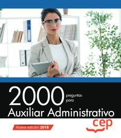 2000 preguntas para Auxiliar Administrativo
