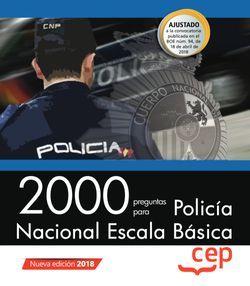 2000 preguntas para Policía Nacional. Escala Básica
