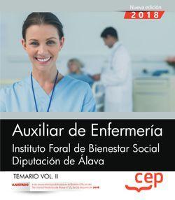 Auxiliar de Enfermería. Instituto Foral de Bienestar Social. Diputación de Álava. Temario Vol. II.