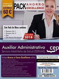 PACK AHORRO EXCELLENCE. Auxiliar Administrativo. Servicio Madrileño de Salud (SERMAS). (Incluye Temarios I, II, Test, Simulacros + Curso Excellence 9 Meses)