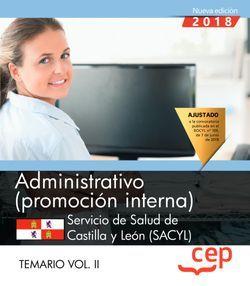 Administrativo (promoción interna). Servicio de Salud de Castilla y León (SACYL). Temario Vol.II