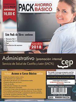 PACK AHORRO BÁSICO. Administrativo (promoción interna). Servicio de Salud de Castilla y León (SACYL). (Incluye Temario Vol. I y II, Test y Simulacros + Curso Básico 12 Meses)