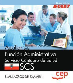 Auxiliar de la Función Administrativa. Servicio Cántabro de Salud. SCS. Simulacros de examen