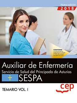Auxiliar de Enfermería del Servicio de Salud del Principado de Asturias. SESPA. Temario Vol.I