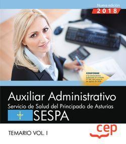 Auxiliar Administrativo del Servicio de Salud del Principado de Asturias (SESPA). Temario Vol.I