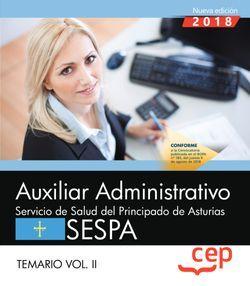 Auxiliar Administrativo del Servicio de Salud del Principado de Asturias (SESPA). Temario Vol.II