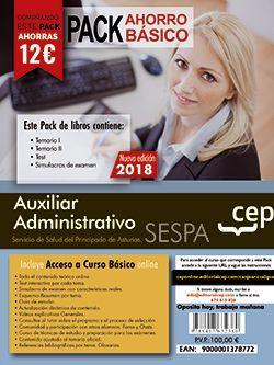 PACK AHORRO BASICO. Auxiliar Administrativo del Servicio de Salud del Principado de Asturias (SESPA). (Incluye Temarios Vol. I, II, Test y Simulacros + Curso Básico 12 meses)