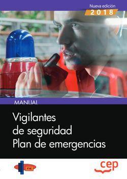 Manual. Vigilantes de Seguridad. Plan de emergencias