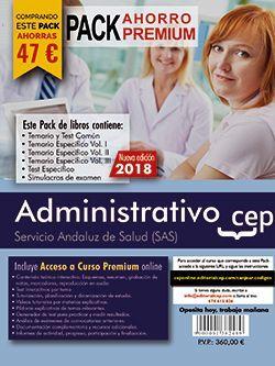PACK AHORRO PREMIUM. Administrativo. Servicio Andaluz de Salud (SAS).  (Incluye Temario y test común, Temarios específicos Vol. I, II y III, Test Específico, Simulacros de Examen y Curso Premium on Line 9 meses)