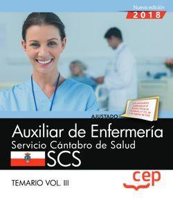 Auxiliar de Enfermería. Servicio Cántabro de Salud. SCS. Temario Vol. III.