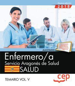 Enfermero/a del Servicio Aragonés de Salud. SALUD. Temario. Vol. V
