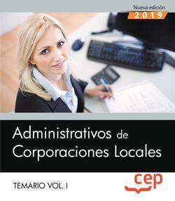Administrativos de Corporaciones Locales. Temario Vol. I.