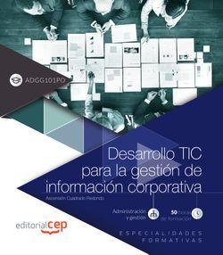 Desarrollo TIC para la gestión de información corporativa (ADGG101PO). Especialidades formativas