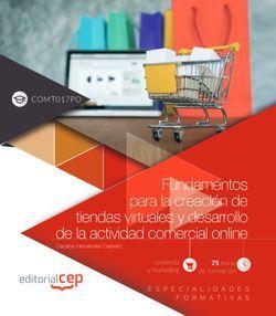 Fundamentos para la creación de tiendas virtuales y desarrollo de la actividad comercial online (COMT017PO). Especialidades formativas