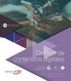 Gestión de contenidos digitales (IFCD009PO). Especialidades formativas